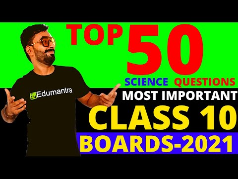 MOST IMPORTANT 50 QUESTIONS|| SCIENCE CLASS 10 CBSE 2021 BOARD EXAMS