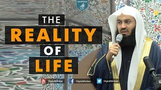 The Reality of Life - Mufti Menk