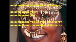 Mohamed Ali Talha : anim maqaane yoo wee kal yi kareeray (with lyrics)
