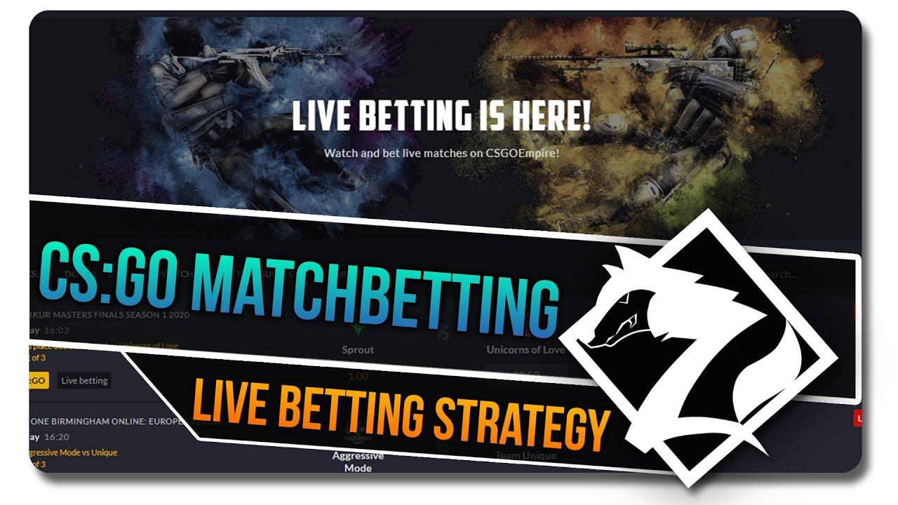cs go live betting strategies