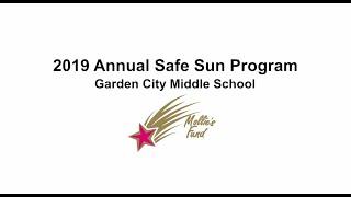 2019 Annual Safe Sun Program - Garden City Middle School/Mollies Fund