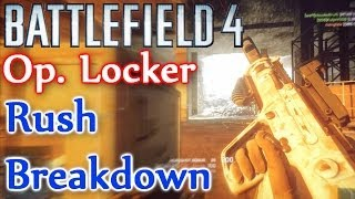 Battlefield 4 Operation Locker Breakdown Rush Attack (BF4 Operation Locker Analysis MTAR Gameplay)