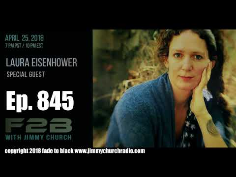 Ep. 845 FADE to BLACK Jimmy Church w/ Laura Eisenhower : Get Your Power Back : LIVE