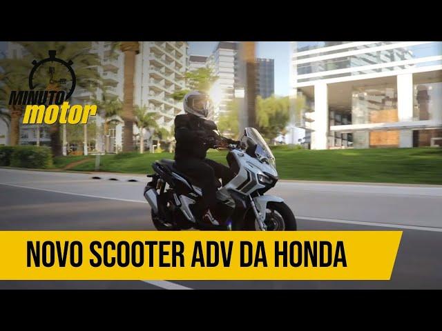 EXCLUSIVO: RODAMOS COM O NOVO SCOOTER ADV DA HONDA