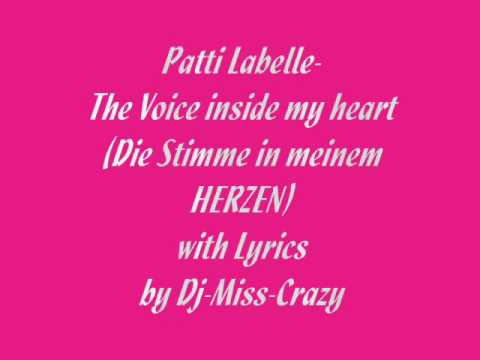 The Voice inside my heart - Patti Labelle (with Lyrics)