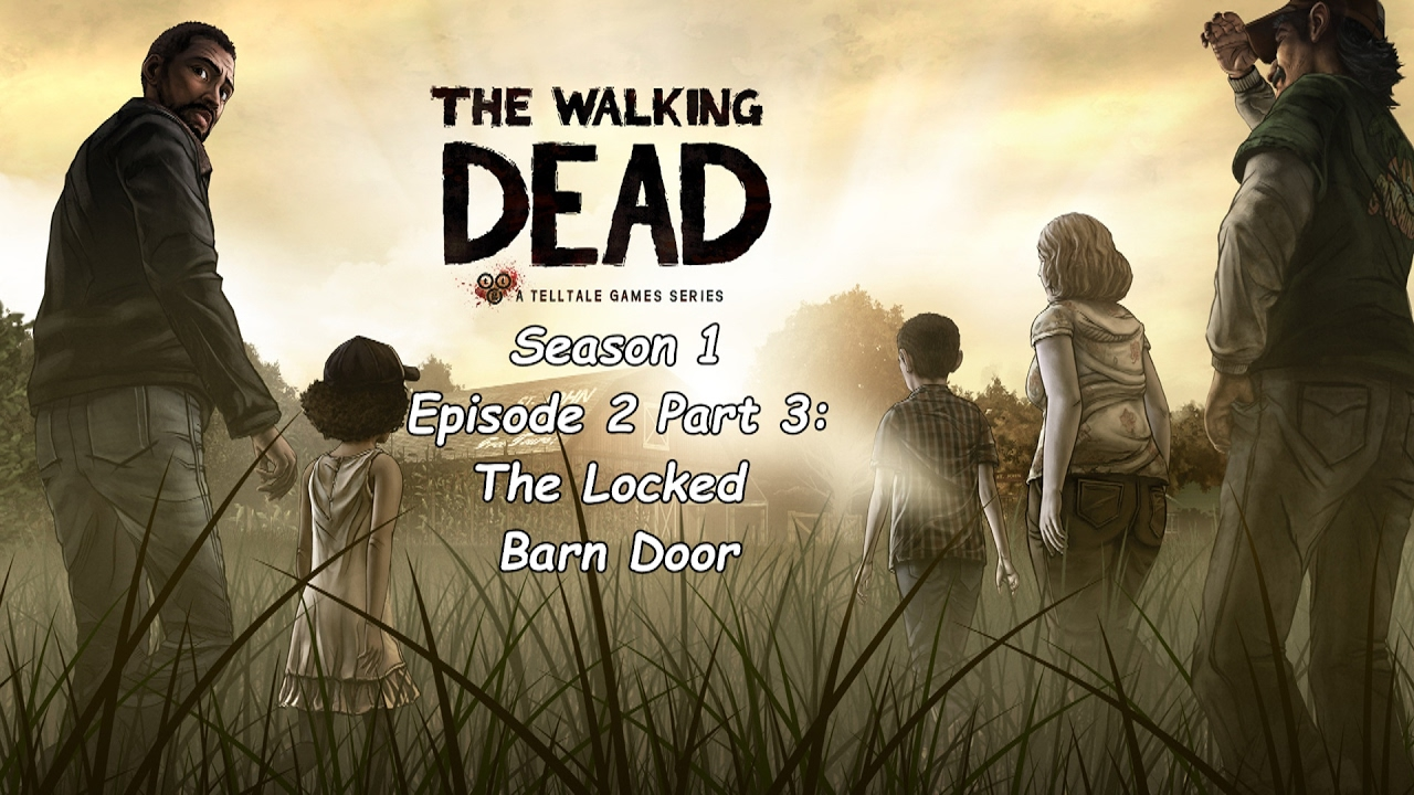 The Locked Barn Door The Walking Dead Season 1 Episode 2 Part 3