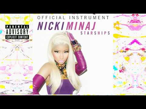 Starships (Official Instrument With Background Vocals) - Nicki Minaj