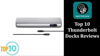 Top10 Thunderbolt Docks  2018 Reviews [BestTopNow Reviews]