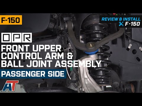 2004-2019 F150 OPR Front Upper Control Arm & Ball Joint Assembly - Passenger Side Review & Install