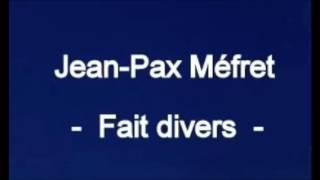 Jean-Pax Méfret - Faits divers - 1982