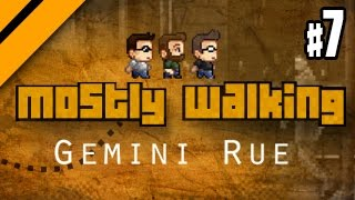 Mostly Walking - Gemini Rue - P7