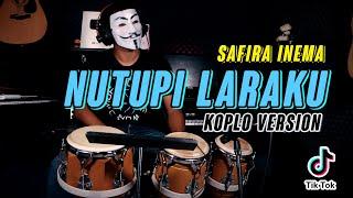 NUTUPI LARAKU KOPLO ( Safira Inema ) Cover Terbaru Cak Anonymous