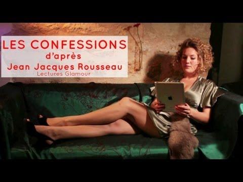 lectures-glamour---jean-jacques-rousseau-:-les-confessions