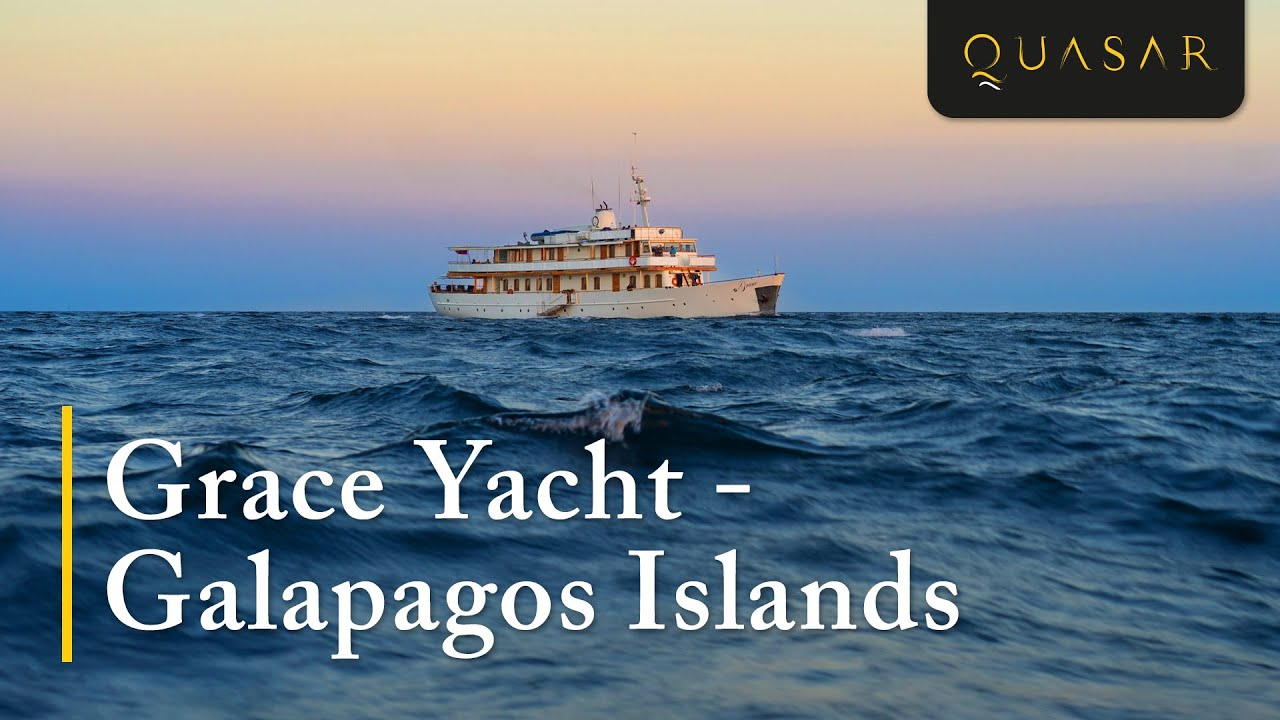 M/Y Grace : Galapagos Onboard Grace Kelly's Royal Honeymoon Yacht