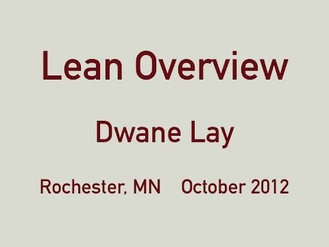Dwane Lay - Lean Overview