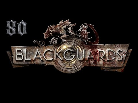 Let's Play Blackguards - Part 80 [The End] |