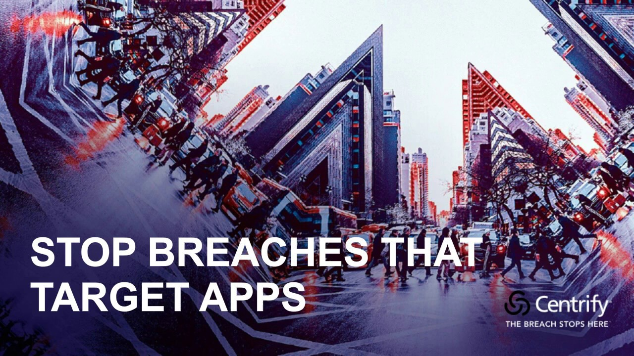 How Risk-Based MFA and SSO Stop Breaches that Target Applications