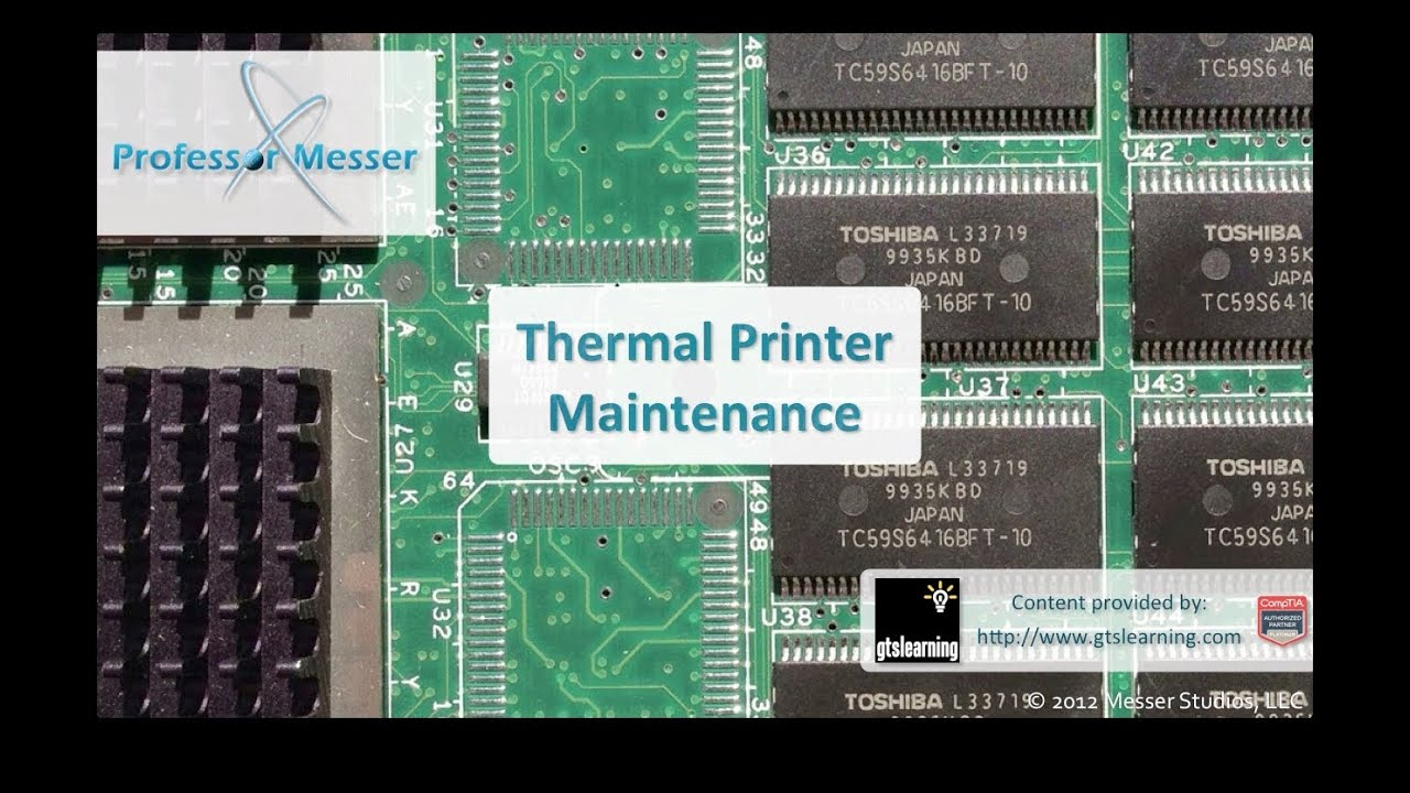 Thermal Printer Maintenance - CompTIA A+ 220-801: 4 3 | Professor