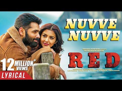 RED Movie Nuvve Nuvve Lyrical Video Song | Ram Pothineni, Malvika Sharma