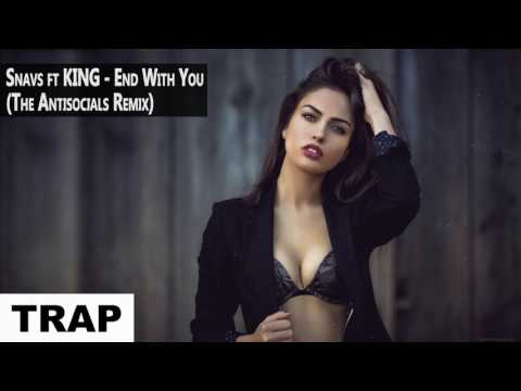 Snavs feat. KING - End With You The Antisocials Remix