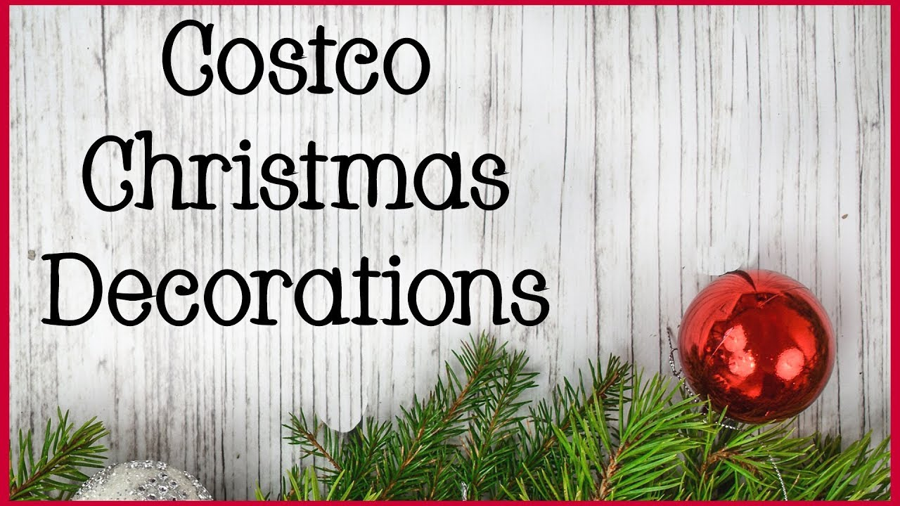 Costco Christmas Decorations 2018 | Shop with Me! - YouTube