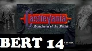 14 Let's Play Castlevania: Symphony of the Night - Bert - Luck - More Inverted Map Coverage/Whatever