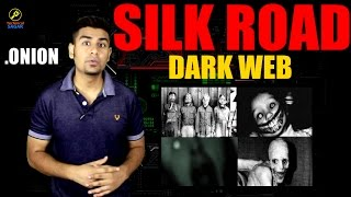 [Hindi] DARK WEB & SILK ROAD EXPLAINED | HOW TO BE SAFE ?