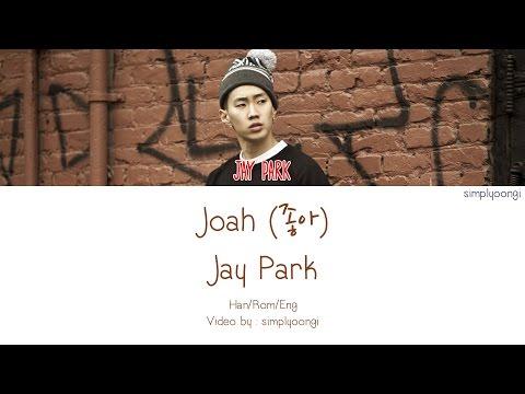 Jay Park [박재범] - Joah [좋아] (Color Coded Lyrics | Han/Rom/Eng)