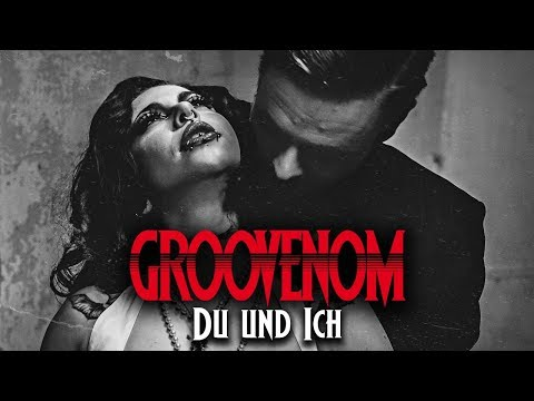 GROOVENOM - Du und Ich (Official Music Video)