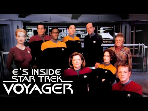 E's Inside Star Trek Voyager