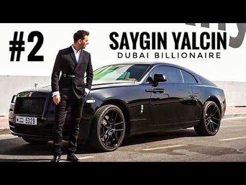 Saygin Yalcin Lifestyle | Billionaire of Dubai | Part 2