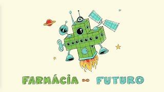A Farmácia do Futuro