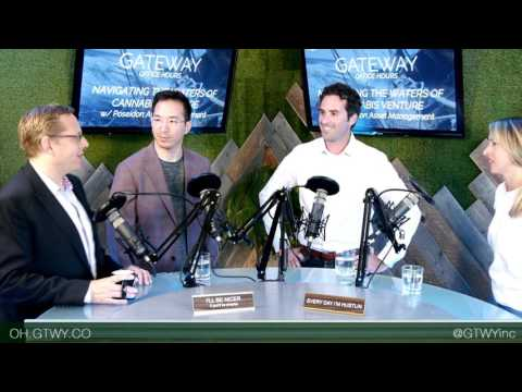 Gateway Open Office Hours Episode 050: Navigating the Waters of Cannabis Venture
