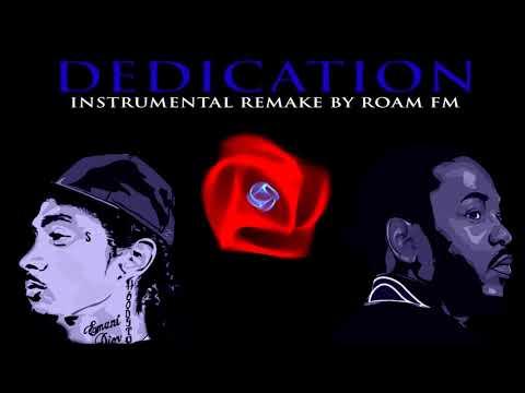 Dedication Nipsey Hussle Feat  Kendrick Lamar (Instrumental Remake By Roam FM)