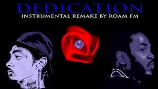 Dedication Nipsey Hussle Feat Kendrick Lamar (Instrumental Cover By Roam FM)
