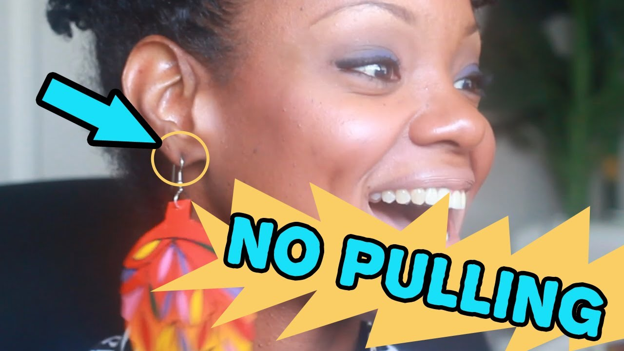 How To Wear Big Earrings With No Pulling Youtube