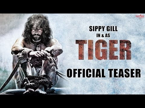 Sippy Gill : TIGER (Teaser) || New Punjabi...