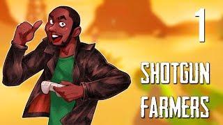 [1] Shotgun Farmers (Early Access) w/ GaLm and friends