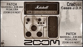 LM - Patch Marshall JCM 2000 - Pedaleira Zoom G1X NEXT.