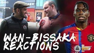 WAN-BISSAKA BID ACCEPTED! Fancams @ Old Trafford