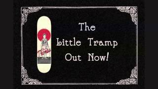 The Little Tramp.