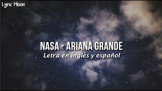 [3.13 MB] Ariana Grande - NASA (Lyrics) (Letra en ingles y español)