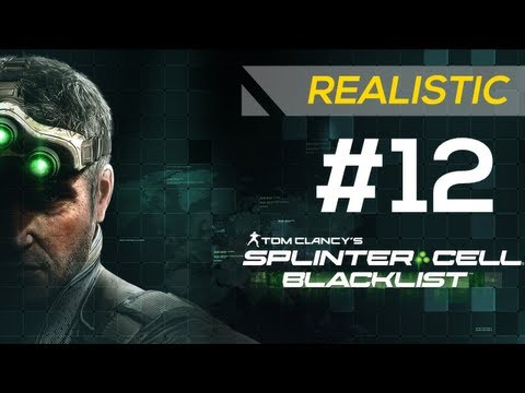 SPLINTER CELL: BLACKLIST - Realistic Gameplay Walkthrough Part 12 - Mission: LNG Terminal [HD]