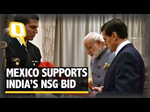 The Quint: PM Modi gets Mexico's Support for NSG Bid
