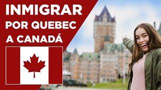 Cómo inmigrar a Canadá por Québec - Sin oferta laboral