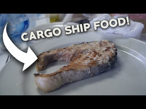 CARGO SHIP FOOD! - Eating on a Cargo Ship! - What do you eat