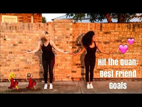 Hit the Quan: Best Friend Goals | jasmeannnn