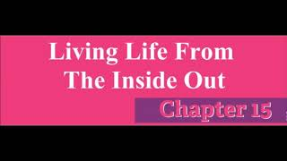 """The Total Woman Chapter 15 """"Living Life From The Inside Out"""""""