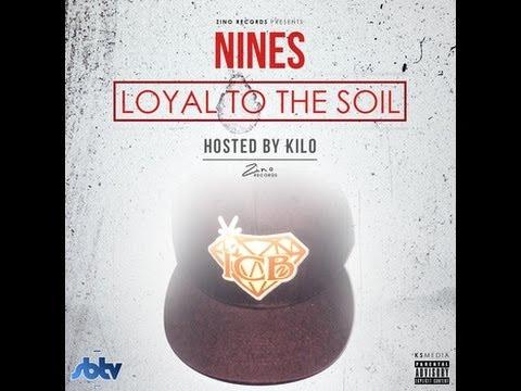 Nines - Loyal To The Soil (Full Mixtape)