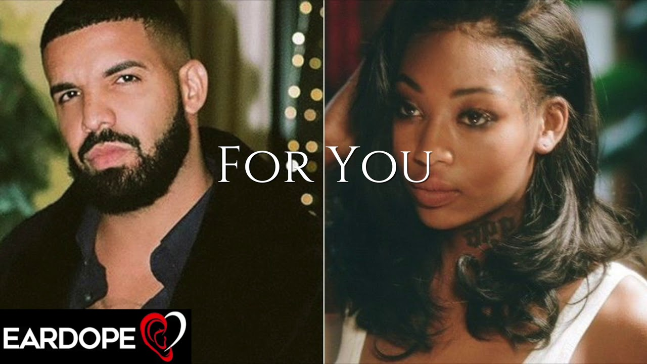 Drake - For You ft. Summer Walker  *NEW SONG 2019*